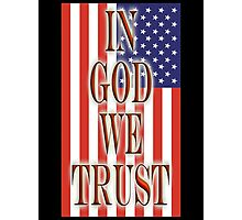 America, In God we trust, USA, American, official motto, flag Photographic Print