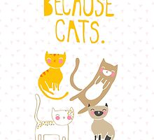 Because Cats. by thekitschycat
