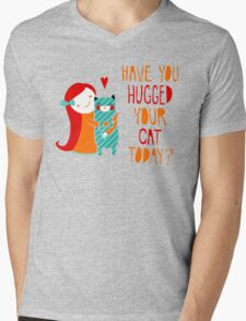Have You Hugged Your Cat Today? Mens V-Neck T-Shirt