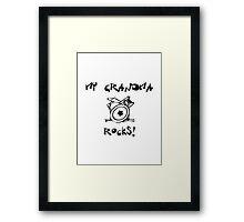 My Grandma Rocks! Drums Framed Print
