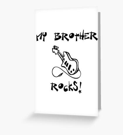 My Brother Rocks! Guitar Greeting Card
