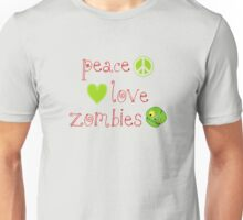 Peace Love and Zombies Unisex T-Shirt