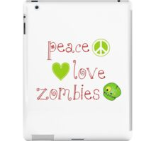 Peace Love and Zombies iPad Case/Skin