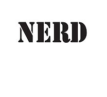 NERD, HAPPY DAYS, overly intellectual, obsessive, or socially impaired, in Black by TOM HILL - Designer