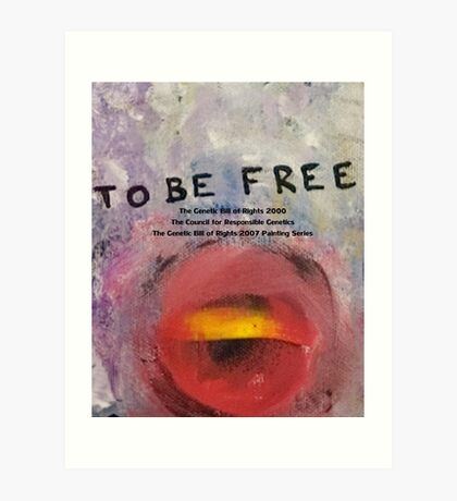 To Be Free Art Print