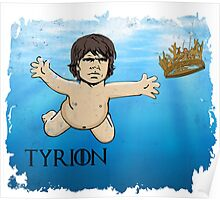 Tyrion Nirvana - Game of thrones Poster