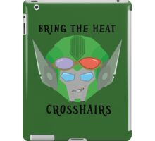 Bring the Heat - Crosshairs iPad Case/Skin