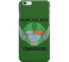 Bring the Heat - Crosshairs iPhone Case/Skin