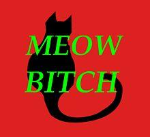 Meow Bitch T-Shirt