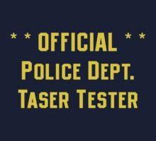 Official Police Dept Taser Tester by Jess Fleming