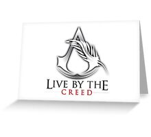Live By The Creed Greeting Card