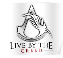 Live By The Creed Poster