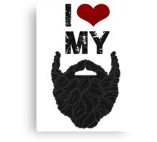I Love My Beard Canvas Print