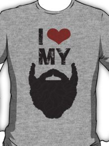 I Love My Beard T-Shirt