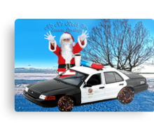 HO HO HOLD ON ..SEASONS GREETINGS..FUN HUMEROUS POLICE CARD AND OR PICTURE. Metal Print