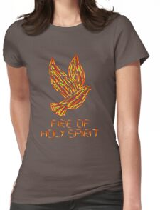 Fire of the Holy Spirit Womens Fitted T-Shirt