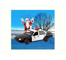 HO HO HOLD ON SEASONS GREETING HUMEROUS POLICE SANTA PILLOW AND OR TOTE BAG Art Print