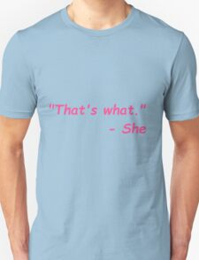 That's What She Said - Pink T-Shirt