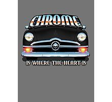 Chrome is where the Heart is Photographic Print
