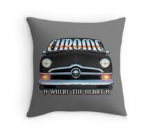 Chrome is where the Heart is Throw Pillow