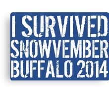 Awesome 'I survived Snowvember Buffalo 2014' Snowstorm T-Shirt and Accessories Canvas Print