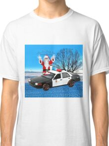 HO HO HOLD ON SEASONS GREETING HUMEROUS POLICE SANTA PILLOW AND OR TOTE BAG Classic T-Shirt