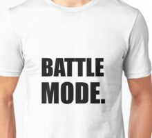 Battle Mode Unisex T-Shirt