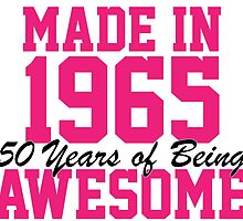 Awesome 'Made in 1965, 50 years of being awesome' alternate color birthday t-shirt by Albany Retro