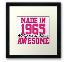 Awesome 'Made in 1965, 50 years of being awesome' alternate color birthday t-shirt Framed Print