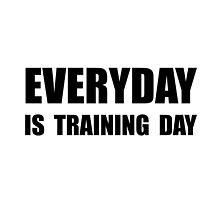 Everyday Training Day by TheBestStore