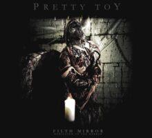 Pretty Toy Version 5 by FILTH MIRROR