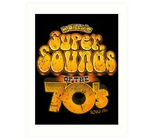 K Billy's Super Sounds of the 70s Art Print