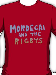 mordecai and the rigbys T-Shirt