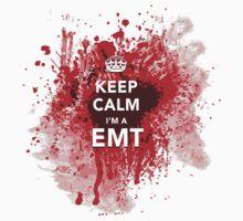 Funny and Gross 'Keep Calm I'm an EMT' Blood-Spattered T-Shirt T-Shirt