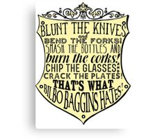 Blunt the Knives Canvas Print