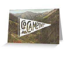 Go Camping Greeting Card