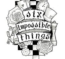 Six Impossible Things Scroll Art (Black and White) by impossible-m