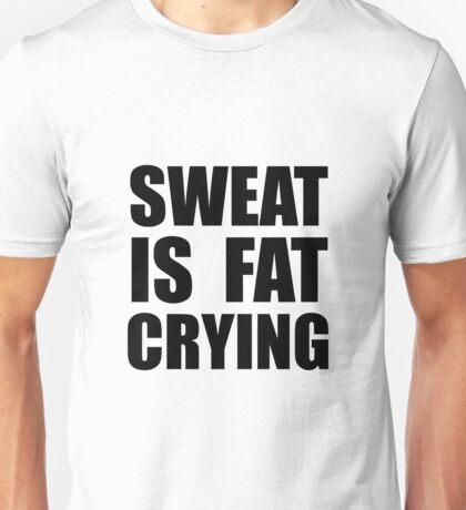 Sweat Crying Unisex T-Shirt