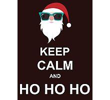 Keep Calm And Ho Ho Ho Photographic Print