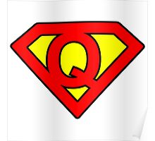 Q letter in Superman style Poster