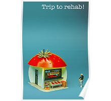 Trip to rehab Poster