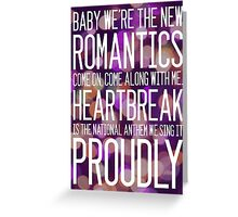 Heartbreak- The National Anthem Greeting Card