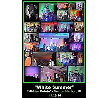 "The Original, ""White Summer"" Band!  Photographic Print"
