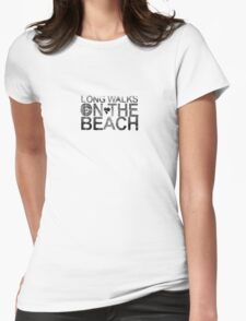 Long Walks On the beach Womens Fitted T-Shirt