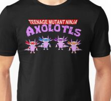 Teenage Mutant Ninja Axolotls Unisex T-Shirt