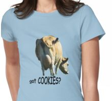 Got Cookies? Womens Fitted T-Shirt