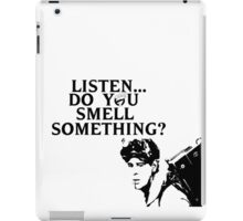 """Listen...Do You Smell Something?"" iPad Case/Skin"