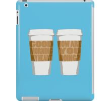 Good Morning My Heart iPad Case/Skin