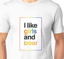 """I like girls and beer"" Unisex T-Shirt"