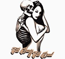 The beauty & the dead Unisex T-Shirt